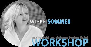 Wibke Sommer Workshop
