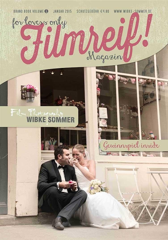 Filmreif | Das Hochzeitsmagazin von Wibke Sommer Film & Photography